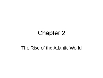 The Rise of the Atlantic World 1400-1625