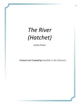The River (Hatchet) Unit Plus Grammar