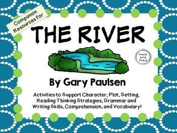 The River by Gary Paulsen: A Complete Novel Study!