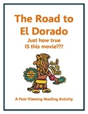 The Road to El Dorado - How true IS this movie? A Post-Vie