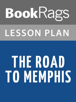 The Road to Memphis Lesson Plans
