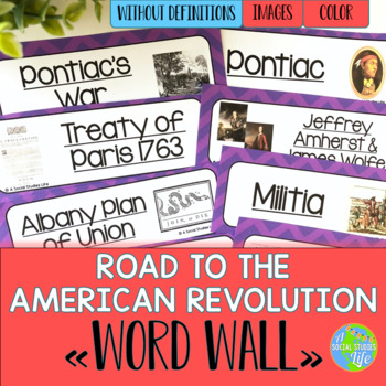 Road to the American Revolution Word Wall without definitions
