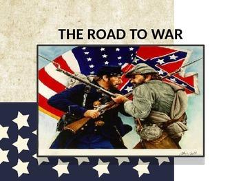 The Road to the U.S. Civil War U.S. History Power Point Pr