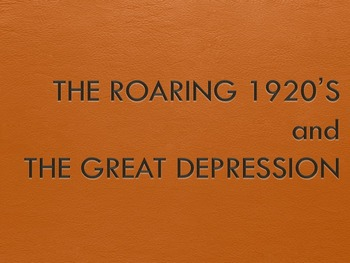 The Roaring 20's and The Great Depression Powerpoint
