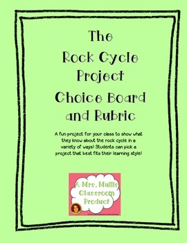 The Rock Cycle Project Choice Board and Rubric Freebie