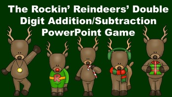 The Rockin' Reindeers' Double Digit Addition/Subtraction P