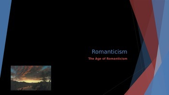 The Romantic Age - Age of Romanticism