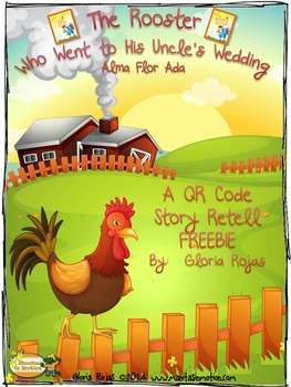 The Rooster Who Went to His Uncle's Wedding - QR Code Stor