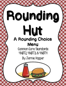 The Rounding Hut: Project Based Learning (4.NBT.2, 4.NBT.3