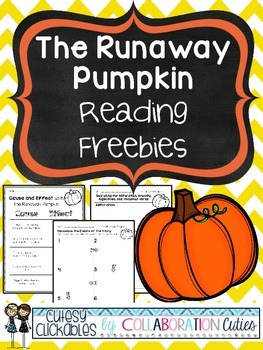The Runaway Pumpkin Reading Freebies {Cause & Effect and S