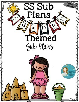 The SS Sub Plans: Summer Themed  CCSS Aligned Sub Plans