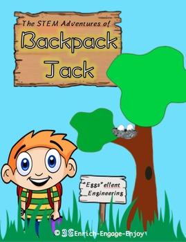 """The STEM Adventures of Backpack Jack -- """"Eggs""""ellent Engineering"""