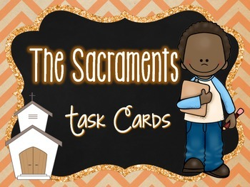 The Sacraments Tasks Cards