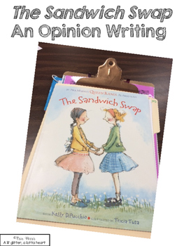 The Sandwich Swap - Opinion Writing
