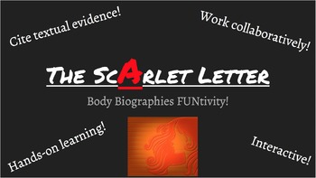 The Scarlet Letter Body Biographies