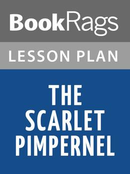 The Scarlet Pimpernel Lesson Plans