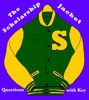 """The Scholarship Jacket"" by Marta Salinas -- 10 Comprehens"