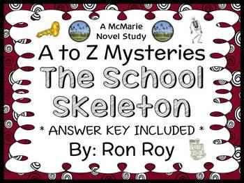 The School Skeleton : A to Z Mysteries (Ron Roy) Novel Stu