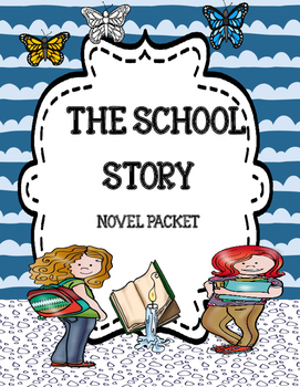The School Story ( Comprehension & Vocabulary)
