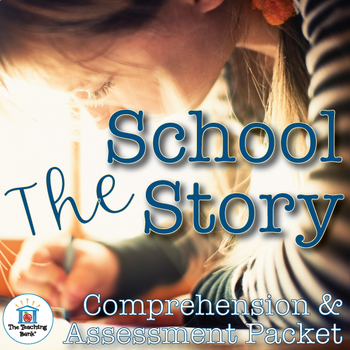 The School Story Comprehension and Assessment Bundle