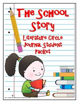 The School Story Literature Circle Journal Student Packet