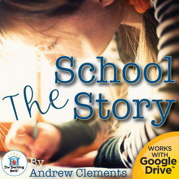 The School Story Unit Novel Study