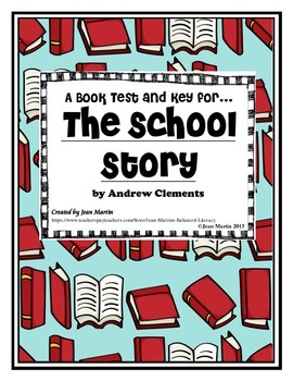 The School Story by Andrew Clements: A Book Test and Key