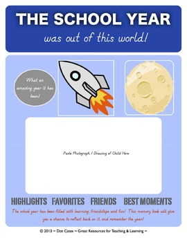 The School Year Was Out of This World!  15-Page Year-End M