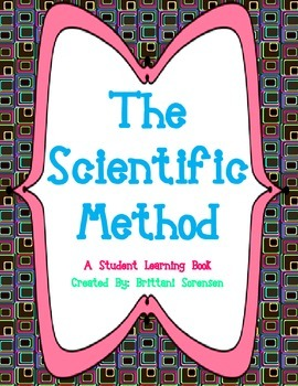 The Scientific Method: Student Work Book