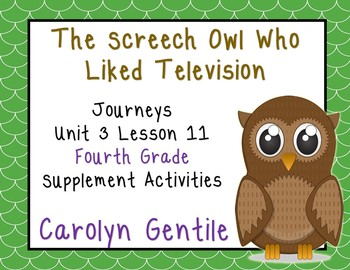 The Screech Owl Who Liked Television Journeys Unit 3 Lesso