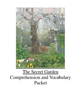 The Secret Garden by Frances Hodgson Burnett Comprehension