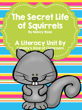 The Secret Life of Squirrels Book Unit