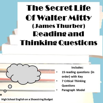 The Secret Life of Walter Mitty Reading & Thinking Questio