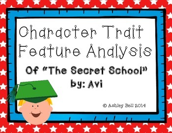 """""""The Secret School"""" by: Avi Character Trait Feature Analysis"""