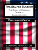 THE SECRET SOLDIER The Story of Deborah Sampson -Discussion Cards