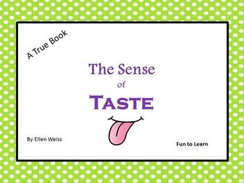 The Sense of Taste-    A True Book