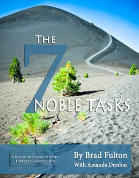 The Seven Noble Tasks: Developing