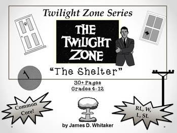 The Shelter Unit Resource Twilight Zone Episode Rod Serlin