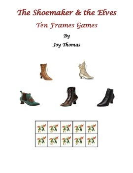 The Shoemaker & the Elves Ten Frames Games