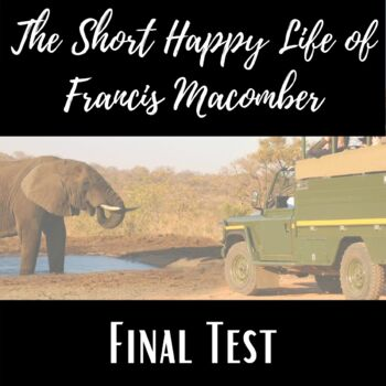 The Short Happy Life of Francis Macomber- Test