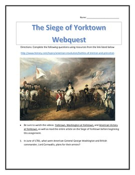 The Siege of Yorktown- Webquest and Video Analysis with Key