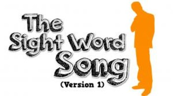 The Sight Word Song (Version 1)