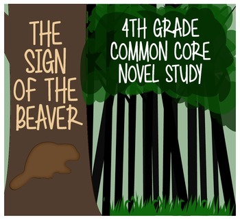 The Sign of the Beaver 4th Grade Common Core/If You Lived