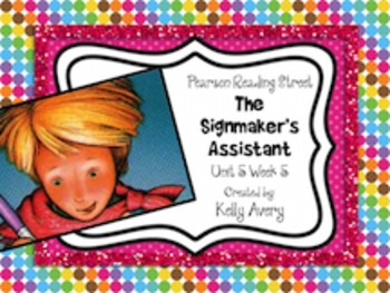 The Signmaker's Assistant Reading Street 2nd Grade 5.5