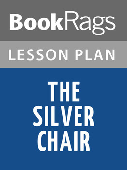 The Silver Chair Lesson Plans