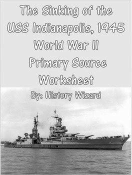 The Sinking of the USS Indianapolis, 1945 World War II  Pr