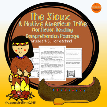 The Sioux: Native American Tribe- Non-fiction Reading Comp