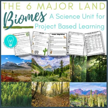 Project Based Learning The Six Major Land Biomes By Tanya
