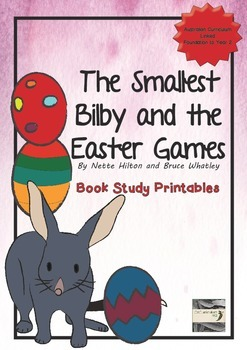The Smallest Bilby and the Easter Games - Book Study Printables