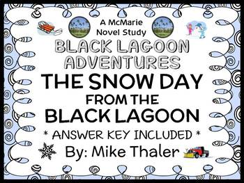 The Snow Day from the Black Lagoon (Thaler) Novel Study /
